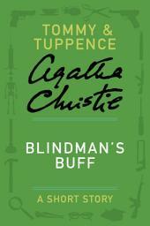 Blindman's Buff: A Tommy & Tuppence Story