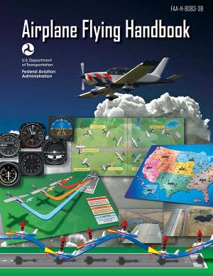 Airplane Flying Handbook  Federal Aviation Administration