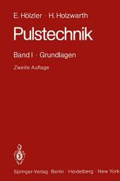Pulstechnik: Band I · Grundlagen, Ausgabe 2