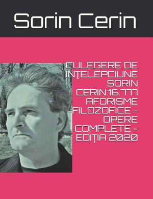 Culegere de Intelepciune Sorin Cerin 16 777 Aforisme Filozofice   Opere Complete   Editia 2020 PDF