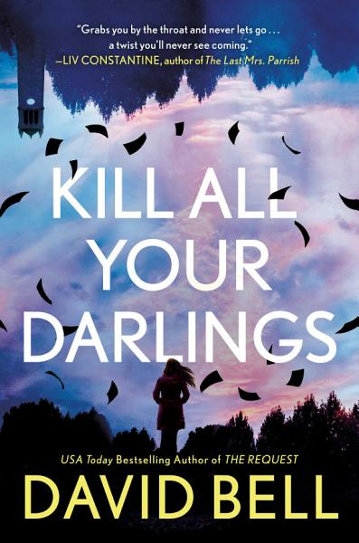 Download Kill All Your Darlings Book