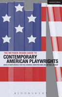 The Methuen Drama Guide to Contemporary American Playwrights PDF
