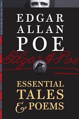Edgar Allan Poe  Essential Tales   Poems PDF