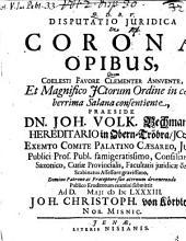Disp. iur. de coronae opibus