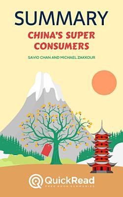 China   s Super Consumers by Savio Chan and Michael Zakkour  Summary