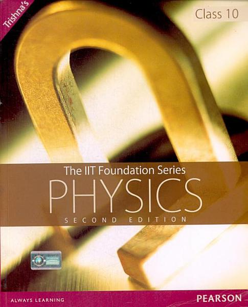 The Foundation Series Of Physics Class10