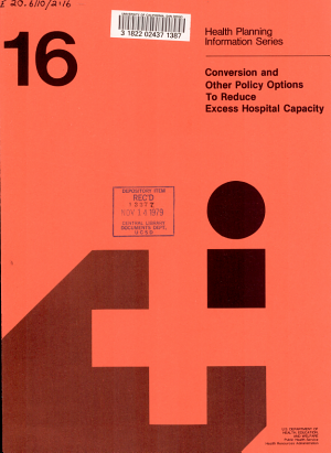 Conversion and Other Policy Options to Reduce Excess Hospital Capacity PDF