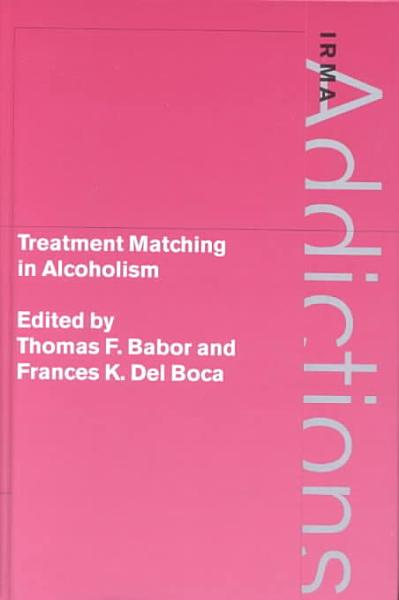 Download Treatment Matching in Alcoholism Book