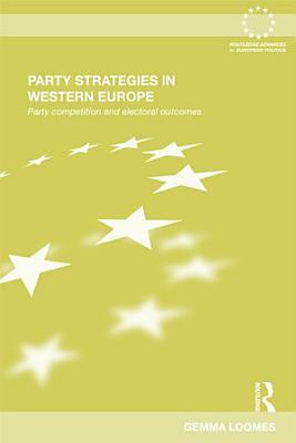 Party Strategies in Western Europe PDF