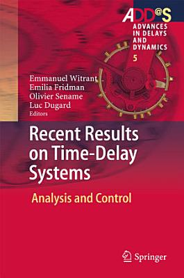Recent Results on Time Delay Systems PDF