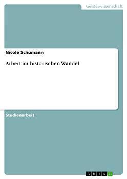 Arbeit im historischen Wandel PDF