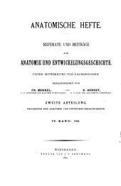 Ergebnisse der Anatomie und Entwicklungsgeschichte: Reviews of anatomy, embryology and cell biology. Revues d'anatomie et de morphologie experimentale, Volume 4
