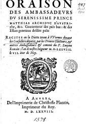 Oraison des ambassadevrs dv Serenissime Prince Matthias Archidvc d'Avstriche, ... : recitee en la diette tenue à VVormes deuant les conseillers deputez ... : l'an de nostre Seigneur ....
