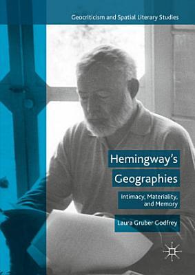 Hemingways Geographies