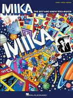 Mika - The Boy Who Knew Too Much (Songbook)