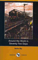 Around The World In Seventy Two Days Book PDF