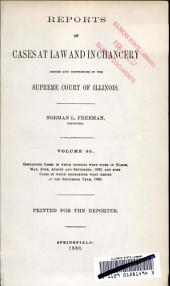 Reports of Cases at Law and in Chancery Argued and Determined in the Supreme Court of Illinois: Volume 95