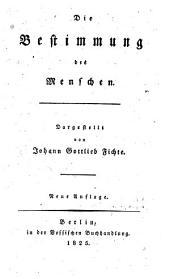 Die Bestimmung des Menschen. - Leipzig: Meiner (1944). 155 S. 8°