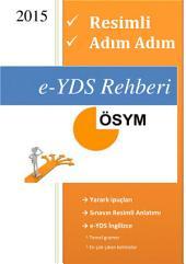 e-YDS Rehberi: Resimli, Adım Adım