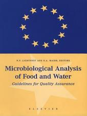 Microbiological Analysis of Food and Water: Guidelines for Quality Assurance
