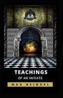 Teachings of an Initiate