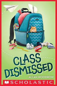Class Dismissed Book