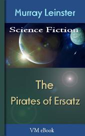 The Pirates of Ersatz: Leinster'S Science Fiction
