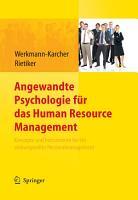 Angewandte Psychologie f  r das Human Resource Management  Konzepte und Instrumente f  r ein wirkungsvolles Personalmanagement PDF