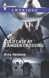 Cold Case at Camden Crossing