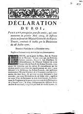 Déclaration du Roi, portant prorogation pour six années, qui comenceront au premier Août 1774, de différens droits en faveur de l'Hôpital Général & des Enfans-Trouvés ...: donnée à Versailles le 12 Décembre 1773