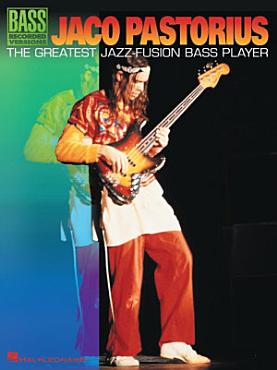Jaco Pastorius   The Greatest Jazz Fusion Bass Player  Songbook  PDF