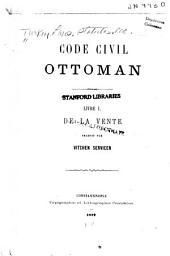Code civil Ottoman: livre XV : des preuves et du serment, Volume1