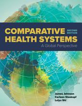 Comparative Health Systems: Edition 2
