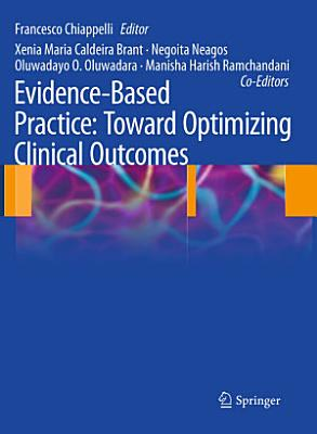 Evidence Based Practice  Toward Optimizing Clinical Outcomes PDF