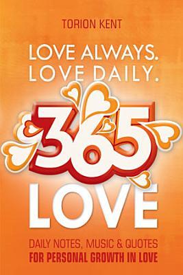 Love Always  Love Daily  365 Love PDF
