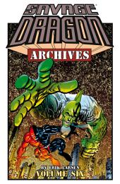 Savage Dragon Archives Vol. 6: Volume 6