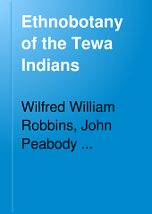 Ethnobotany of the Tewa Indians: Issue 55