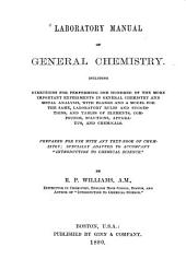 """Laboratory Manual of General Chemistry ...: Specially Adapted to Accompany """"Introduction to Chemical Science."""""""
