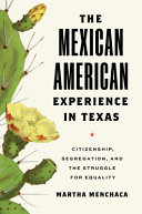The Mexican American Experience in Texas PDF