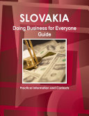 Slovakia Doing Business for Everyone Guide - Practical Information and Contacts