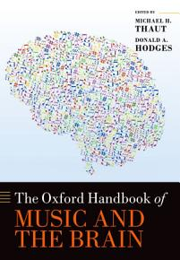 The Oxford Handbook of Music and the Brain PDF