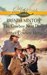 The Cowboy Next Door Jenna S Cowboy Hero Book PDF