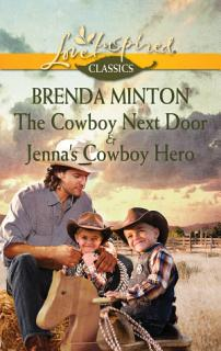 The Cowboy Next Door   Jenna s Cowboy Hero Book