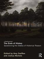 The Ends of History