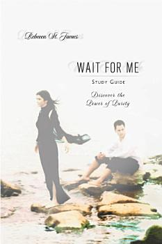 Wait For Me Study Guide PDF