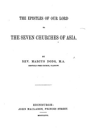 The Epistles of Our Lord to the Seven Churches of Asia