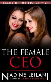 The Female CEO (Boss Employee Lesbian)