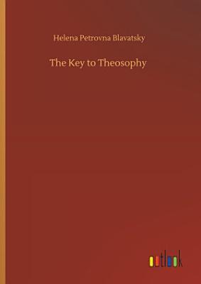 The Key to Theosophy PDF