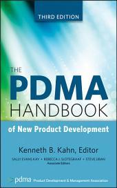 The PDMA Handbook of New Product Development: Edition 3