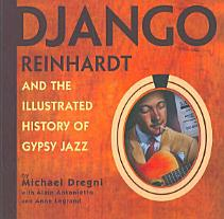 Django Reinhardt and the Illustrated History of Gypsy Jazz PDF